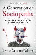 A Generation of Sociopaths [Pdf/ePub] eBook