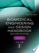 Biomedical Engineering and Design Handbook  Volume 2