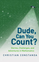 Dude, Can You Count? Stories, Challenges and Adventures in Mathematics Pdf/ePub eBook