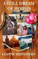 I Still Dream of Horses