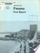 Panama, Post Report