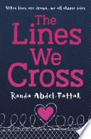 """The Lines We Cross"" by Randa Abdel-Fattah"