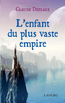 L'enfant du plus vaste empire