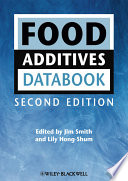 """""""Food Additives Data Book"""" by Jim Smith, Lily Hong-Shum"""