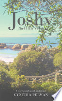 Joshy Finds His Voice   A Story About Speech and Silence