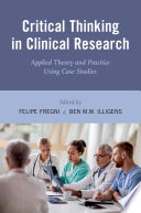 Critical Thinking in Clinical Research Book
