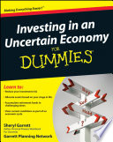 Investing in an Uncertain Economy For Dummies®
