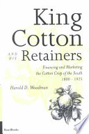 King Cotton and His Retainers