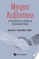 Mergers   Acquisitions  A Practitioner s Guide To Successful Deals