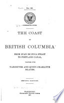 The Coast Of British Columbia From Juan De Fuca Strait To Portland Canal Together With Vancouver And Queen Charlotte Islands