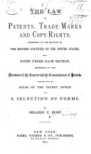 The Law of Patents, Trade-marks, Labels and Copy-rights