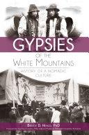 Gypsies of the White Mountains [Pdf/ePub] eBook