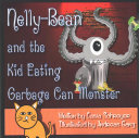 Nelly-Bean and the Kid Eating Garbage Can Monster