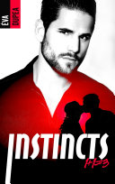 Instincts - tome 1 ebook