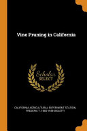 Vine Pruning in California