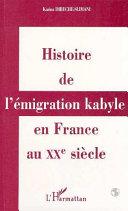 Histoire de l'émigration kabyle en France au XXème siècle [Pdf/ePub] eBook