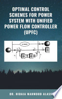 Optimal Control Schemes for Power System with Unified Power Flow Controller  UPFC