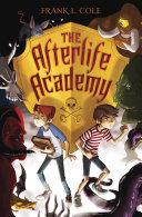 The Afterlife Academy Pdf/ePub eBook