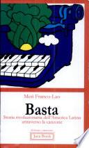Basta: storia rivoluzionaria dell'America Latina attraverso la canzone