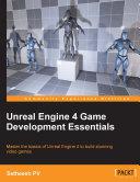 Pdf Unreal Engine 4 Game Development Essentials