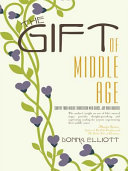 The Gift of Middle Age