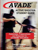 AVADE Active Shooter Awareness  Preparedness and Response for Extreme Violence