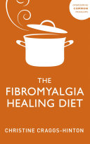 The Fibromyalgia Healing Diet