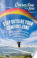 Chicken Soup For The Soul Step Outside Your Comfort Zone