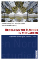 Rereading the Machine in the Garden