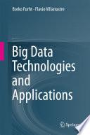 """""""Big Data Technologies and Applications"""" by Borko Furht, Flavio Villanustre"""