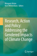 Research  Action and Policy  Addressing the Gendered Impacts of Climate Change