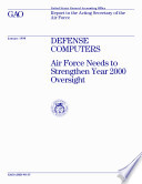 Defense Computers Air Force Needs To Strengthen Year 2000 Oversight Report To The Acting Secretary Of The Air Force