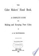 The Cider Makers' Hand Book