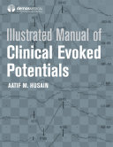 Illustrated Manual of Clinical Evoked Potentials