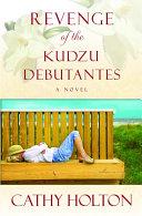 Pdf Revenge of the Kudzu Debutantes
