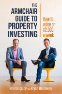 The Armchair Guide To Property Investing Book