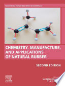Chemistry  Manufacture and Applications of Natural Rubber