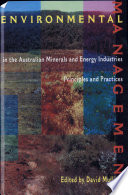 Environmental Management in the Australian Minerals and Energy Industries