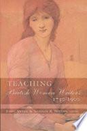 Teaching British Women Writers 1750 1900