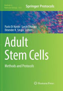 Adult Stem Cells: Methods and Protocols