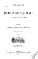 Catalogue of the Michigan State Library, for the Years 1875-76