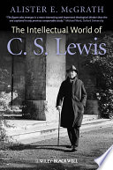 The Intellectual World of C  S  Lewis