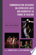 Expressive Arts And Narrative As Forms Of Healing