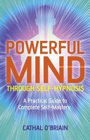 Powerful Mind Through Self hypnosis