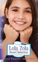 Lola Zola Desert Detective