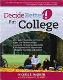 Decide Better  for College