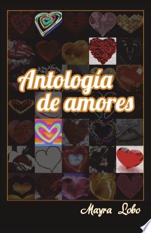 Download Antologia de Amores Free Books - Dlebooks.net