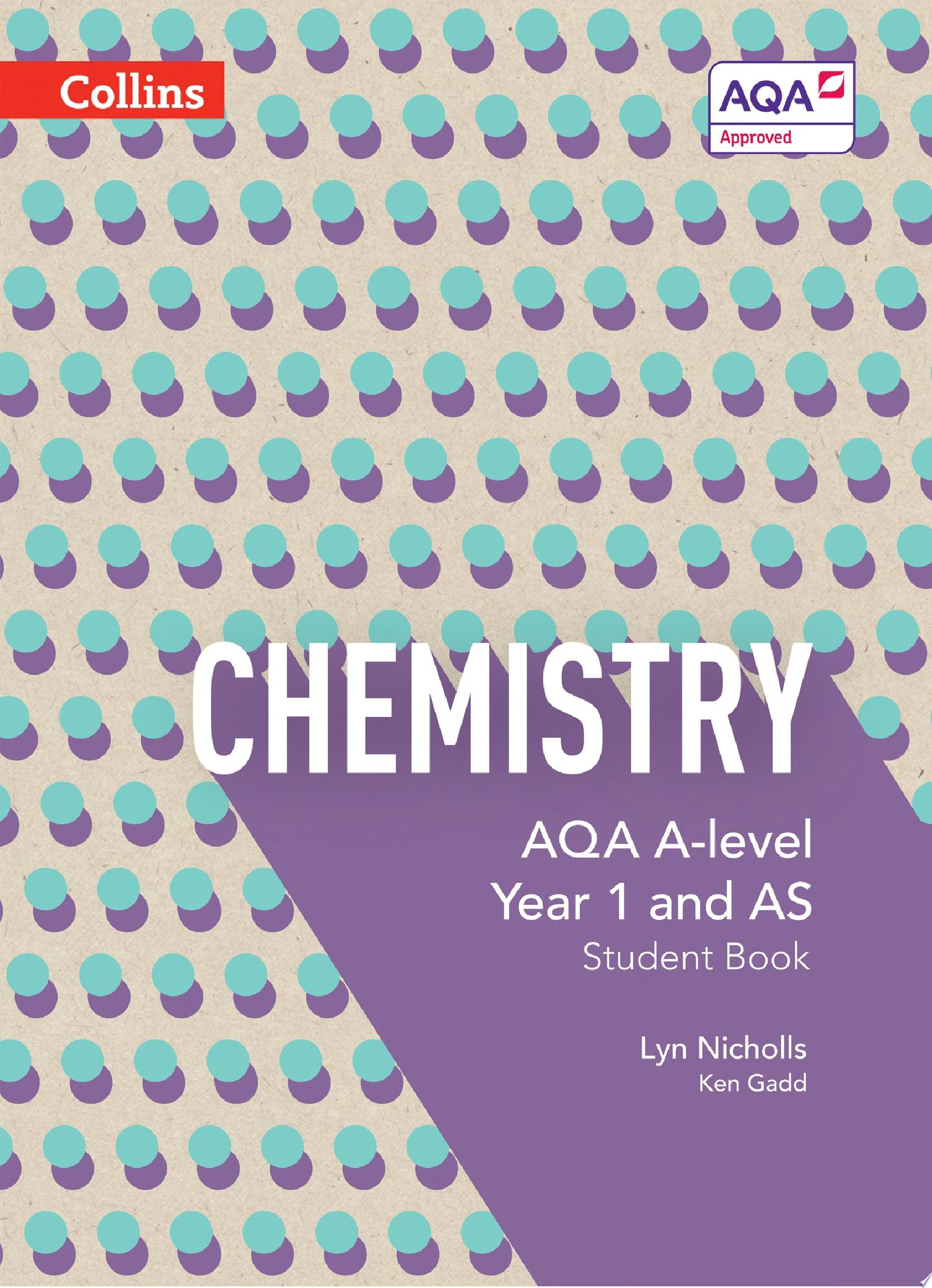AQA A level Chemistry Year 1 and AS Student Book  AQA A Level Science