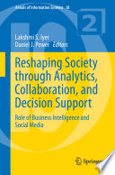 Reshaping Society Through Analytics Collaboration And Decision Support Book PDF
