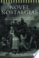 Novel Nostalgias